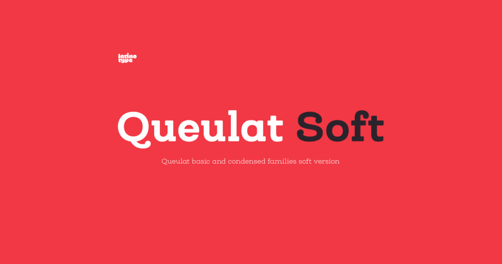 Queulat Soft Type Family Free Demo